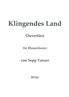 Klingendes Land Ouvertüre