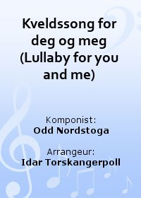 Kveldssong for deg og meg (Lullaby for you and me)
