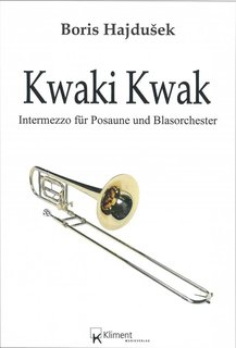 Kwaki Kwak Intermezzo for Posaune