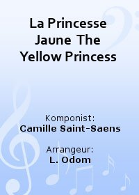 La Princesse Jaune  The Yellow Princess