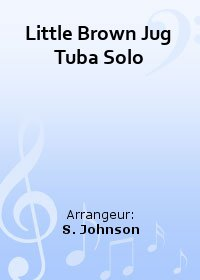 Little Brown Jug  Tuba Solo