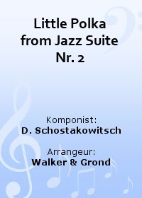 Jazz Suite Nr.2 - Part 5: Little Polka