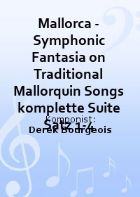 Mallorca - Symphonic Fantasia on Traditional Mallorquin Songs komplette Suite Satz 1-4