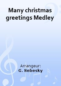 Many christmas greetings Medley