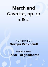 March and Gavotte, op. 12 1 & 2