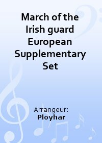 March of the Irish guard European Supplementary Set