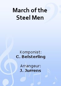 March of the Steel Men
