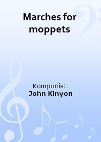 Marches for moppets