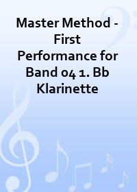 Master Method - First Performance for Band 04 1. Bb Klarinette