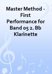 Master Method - First Performance for Band 05 2. Bb Klarinette