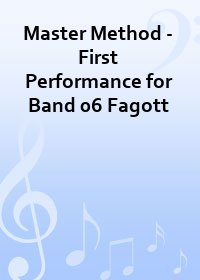 Master Method - First Performance for Band 06 Fagott