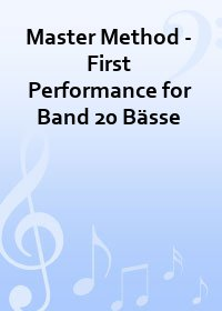 Master Method - First Performance for Band 20 Bässe