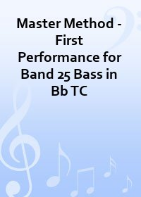 Master Method - First Performance for Band 25 Bass in Bb TC