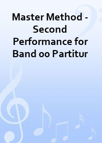 Master Method - Second Performance for Band 00 Partitur