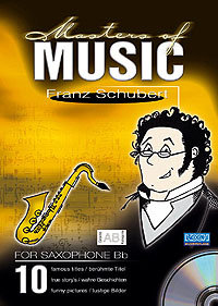 Masters Of Music - Franz Schubert/Sax in Bb, Eb