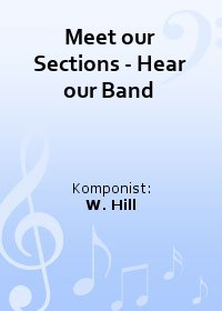 Meet our Sections - Hear our Band