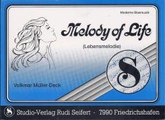 Melody of Life (Lebensmelodie)