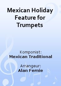 Mexican Holiday Feature for Trumpets