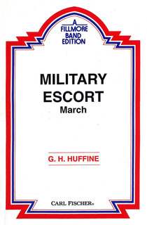 Military Escort  (Quickstep March)