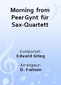 Morning  from Peer Gynt  für Sax-Quartett