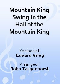 Mountain King Swing (In the Hall of the Mountain King)