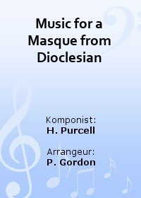 Music for a Masque from Dioclesian