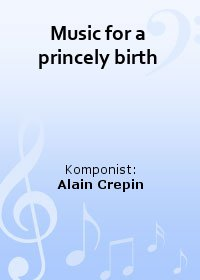 Music for a princely birth