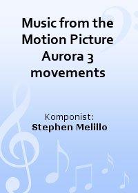 Music from the Motion Picture Aurora 3 movements