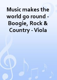 Music makes the world go round - Boogie, Rock & Country - Viola
