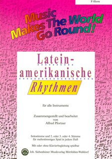 Music makes the World go round - Lateinamerikanische Rhythmen - F-Horn