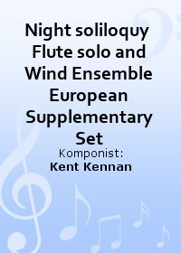 Night soliloquy  Flute solo and Wind Ensemble European Supplementary Set