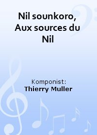 Nil sounkoro, Aux sources du Nil