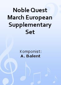 Noble Quest March European Supplementary Set