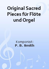 Original Sacred Pieces for Flute and Organ, Duettversion für 2 Flöten