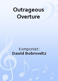 Outrageous Overture