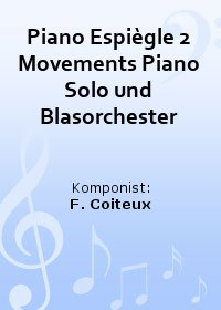 Piano Espiègle 2 Movements Piano Solo und Blasorchester