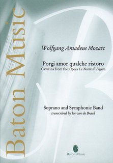 Porgi amor qualche ristoro Cavatina from the Opera Le Nozze di Figaro for Soprano and Symphonic Ba