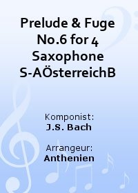 Prelude & Fuge No.6 for 4 Saxophone S-AÖsterreichB