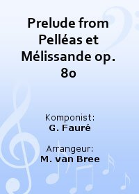 Prelude from Pell�as et M�lissande op. 80