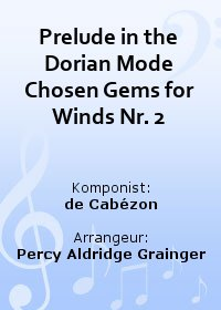 Prelude in the Dorian Mode Chosen Gems for Winds Nr. 2