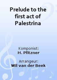Prelude to the first act of Palestrina