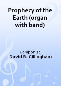 Prophecy of the Earth (organ with band)