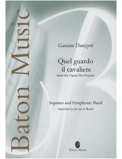 Quel guardo il cavaliere from the Opera Don Pasquale