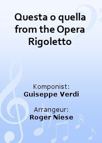 Questa o quella from the Opera Rigoletto
