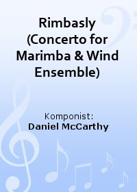 Rimbasly (Concerto for Marimba & Wind Ensemble)
