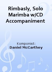 Rimbasly, Solo Marimba w/CD Accompaniment