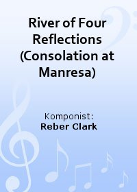 River of Four Reflections (Consolation at Manresa)