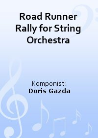 Road Runner Rally for String Orchestra