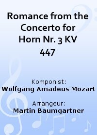 Romance from the Concerto for Horn Nr. 3 KV 447