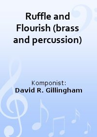 Ruffle and Flourish (brass and percussion)